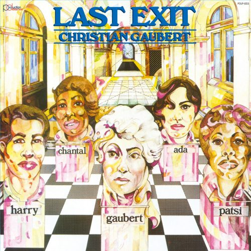 PDLP-003 Last Exit led by Christian Gaubert – St (1979)
