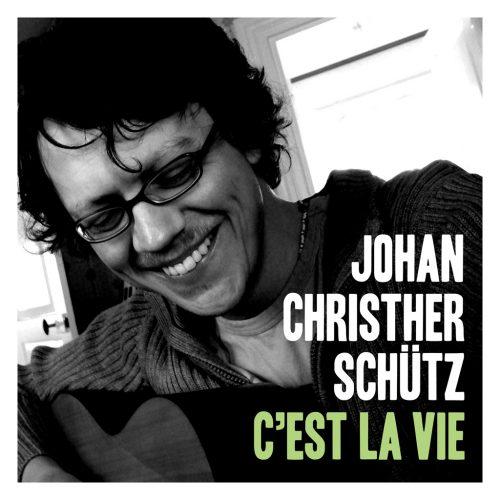 Johan Christher Schutz (ヨハン・クリスター・シュッツ) - C'est la vie (セラヴィ) [PDCD-021]