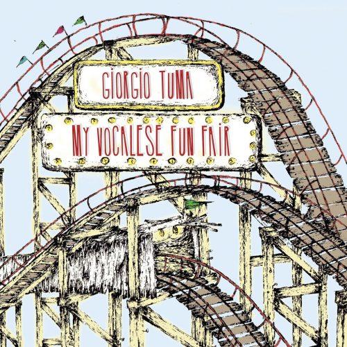 PDCD-027 Giorgio Tuma – My vocalese fun fair