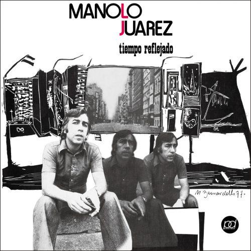 PDCD-134 Manolo Juarez – Tiempo reflejado