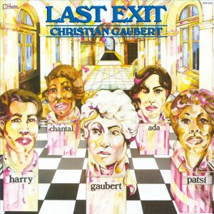 PDCD-003 Last Exit led by Christian Gaubert – St (1979)
