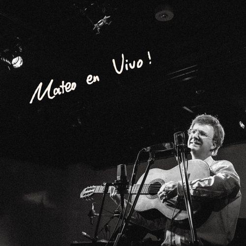 Mateo Stoneman (マテオ・ストーンマン) - Mateo en vivo! [Live recording by Mateo Stoneman at SARAVAH Tokyo] (マテオ・エン・ビボ!) [PDCD-138]