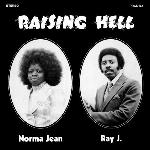 Norma Jean and Ray J. (ノーマ・ジーン・アンド・レイ・ジェイ) - Raising Hell (レイジング・ヘル) [PDSF-164]