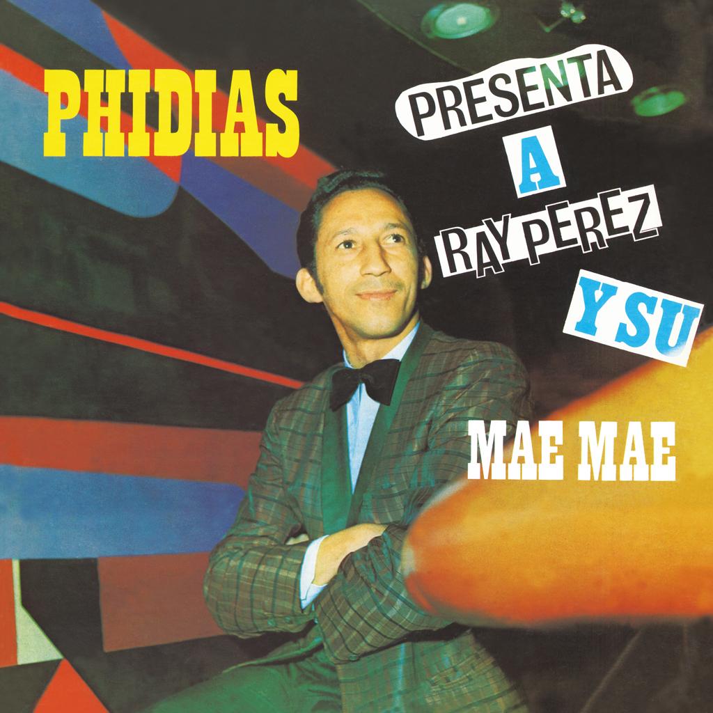 Los Dementes Con Ray Perez (レイ・ペレスとロス・デメンテス) - Phidias [Presenta A Ray Perez Y Su Mae Mae / Vuelven Los Dementes Con Ray Perez] (フィディアス [レイ・ペレスと彼のそいつとこいつ/帰ってきたロス・デメンテスとレイ・ペレス) [PDSF-187]