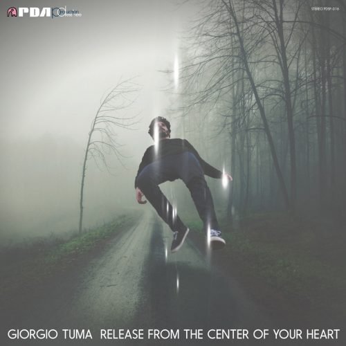 Giorgio Tuma (ジョルジオ・トゥマ) - Release From The Center Of Your Heart (心の奥から解き放って) [PDSP-016]