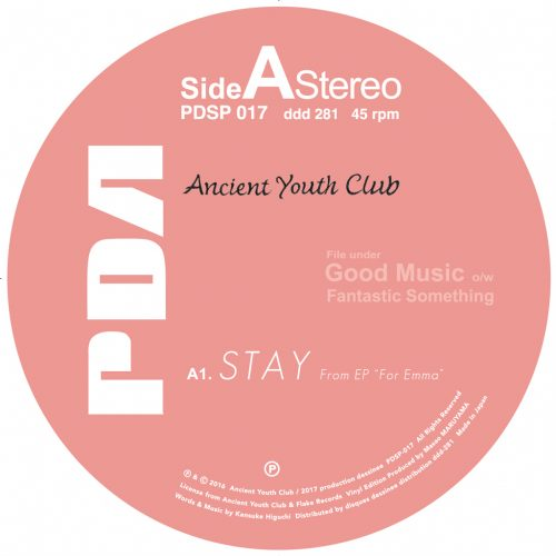 10/27(金)発売予定 PDSP-017 Ancient Youth Club – Stay c/w Manhattan