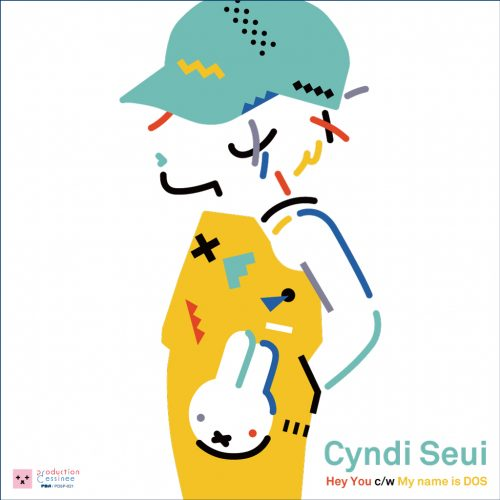 Cyndi Seui (シンディ・スイ) - Hey You c/w My Name Is DOS (ヘイ・ユウ/ぼくのなまえはDOS) [PDLP-012]
