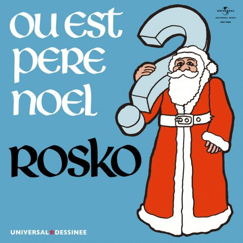 Rosko (ロスコ) - Ou Est Pere Noel? / Grace A Toi (サンタはどこだ? / グラス・ア・トア) [UIKY-75065/PDUSP-003]