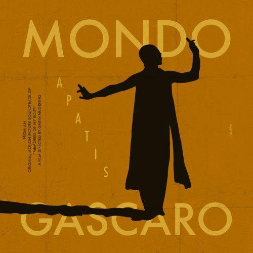 [7月17日(水)発売] PDSP-023 Mondo Gascaro – Apatis / Dari Seberang [Kucumbu Tubuh Indahku]