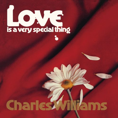 Charles Williams (チャールズ・ウィリアムズ) - Love is A Very Special Thing (愛はヴェリースペシャル) [UIJY-75141/PDULP-001]