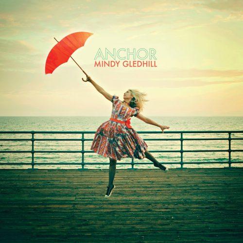 Mindy Gledhill (ミンディ・グレッドヒル) - Anchor (アンカー) [PDCD-084]