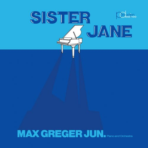 Catch Up II / Max Greger Jun. (キャッチ・アップ・ツー / マックス・グレガー・ジュニア) - Sister Jane (シスター・ジェーン) [PDSP-005]