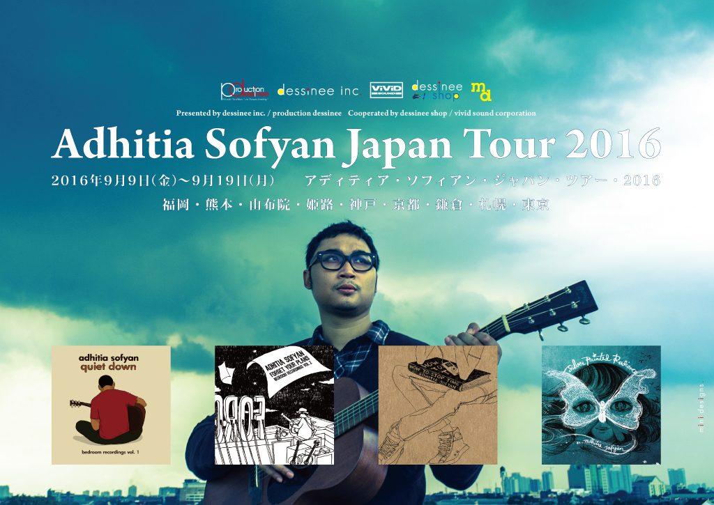 Adhitia Sofyan Japan Tour 2016 [アディティア・ソフィアン・ジャパン・ツアー・2016]