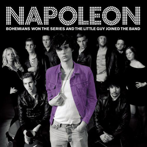 Napoleon (ナポレオン ) - Bohemians won the series & the little guy joined the band (ボヘミアンズ・ウォン・ザ・シリーズ・アンド・ザ・リトル・ガイ・ジョインド・ザ・バンド) [PDCD-042]
