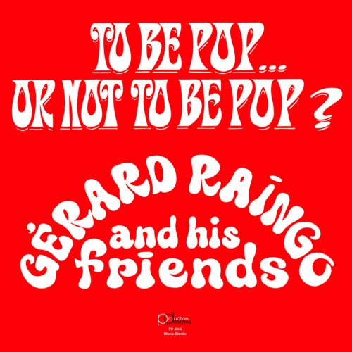 PDCD-064 Gerard Raingo and His Friends – To be pop… or not to be pop?