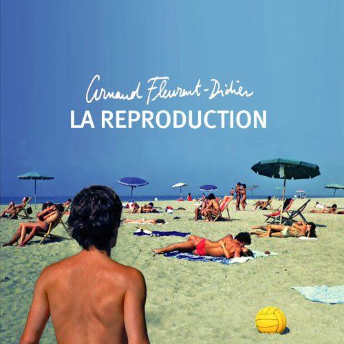 Arnaud Fleurent-Didier (アルノー・フルーラン=ディディエ) - La reproduction (ラ・ルプロデュクシオン) [PDCD-080]