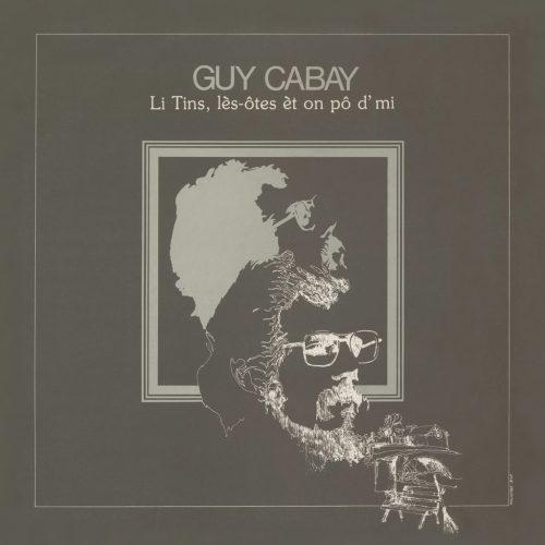 PDCD-095 Guy Cabay – Li Tins, les-otes et on po d'mi