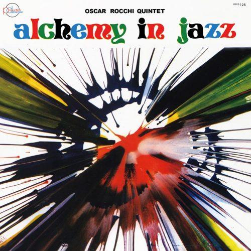 PDCD-125 Oscar Rocchi Quintet – Alchemy in jazz