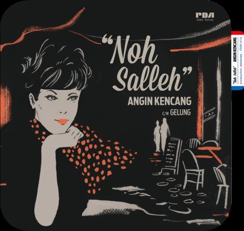 PDSP-014 Noh Salleh – Angin Kencang c/w Gelung