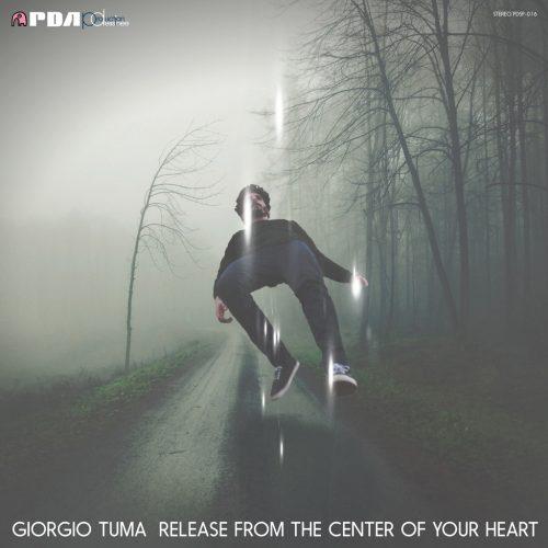 Giorgio Tuma (ジョルジオ・トゥマ) - Release From The Center Of Your Heart (心の奥から解き放って) [PDSP-016]