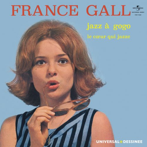 France Gall (フランス・ギャル) - Jazz a Gogo / Le Coeur Qui Jazze (ジャズ・ア・ゴー・ゴー / ジャズる心) [UIKY-75068/PDUSP-006]