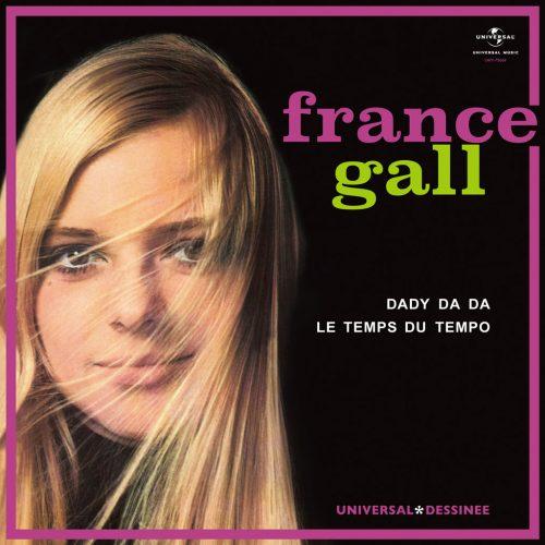 France Gall (フランス・ギャル) - Dady Da Da / Le Temps Du Tempo (ダディ・ダ・ダ / 時、テンポ) [UIKY-75069/PDUSP-007]